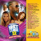 SHIT I LIKE VOL.12 R&B EDITION