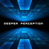 Deeper Perception