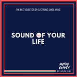 Sound Of Your Life 083 With Altug Guney