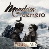 Mendoza & Guerrero Mix #001 - Septiembre 2016