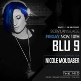 Darker Shades of Blu Volume 56 [The Mid-Opening for Nicole Moudaber]