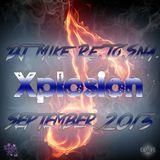 DJ Mike Re.To.Sna. - Xplosion September 2013
