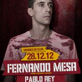 Pablo Rey & Fernando Mesa @ Viernes de Club Dublin 28 DIC'12 Part 2