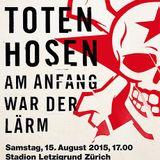 Die Toten Hosen - live at stadion letzigrund zürich 2015