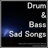 Drum & Bass Sad Songs