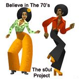 Believe In The 70's