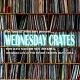 Wednesday Crates: With guest selector Nett Rockwell