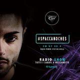 SPACCANOCHES NIGHT  RADIOSHOW WEEK 1