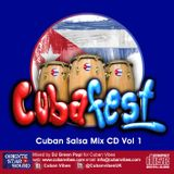 """CUBAFest"" Mixed by DJ Green Papi (ORIENTE STAR SOUND)"