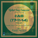 Global Deep Connexion #A8 (17-11-14) Mixed By: Reel Skaps (JHB East Rand - Tsakane, SA)
