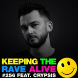 Keeping The Rave Alive Episode 256 featuring Crypsis