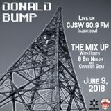 Donald Bump Live on CJSW 90.9 fm (The Mix Up __ June 9,2018)