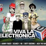 Viva la Electronica pres Dirty Doering - Bar 25 Special