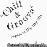 Chill & Groove ~Japanese Hip-Hop Mix~