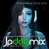 JP DDG MIX on 4CDJs Vol.01 (2017-01-23)