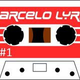 Marcelo Lyrio - K7 01 (Lado B)