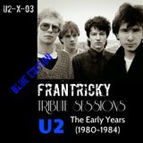 Tribute Sessions U2-X03 (U2 - The Early Years 1980-1984) - BLUE EDITION