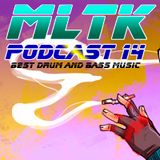 MLTK - Podcast 14 Best Drum and bass music