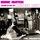 Sonic Switch Tales DJ Mix by Robert Luis (Tru Thoughts)