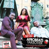 #AfrobeatsTakeover: @selectamaestro @dboyCityLove with Guest 08.7.17 9PM - 11PM GMT