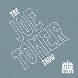 The Joe Toner Show 08/03/2018
