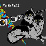 [P'ap Mix Vol.18/Tech-Bou x Miyakekun]Super Chillout at End of The Day