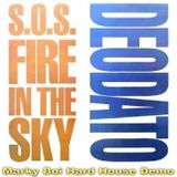 Deodato - S.O.S Fire In The Sky (Marky Boi Hard House Demo)