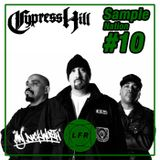 #10 Cypress Hill x Sample Nation x Maj Duckworth