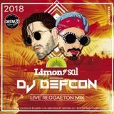 DJ Defcon - Limón y Sal Live - Reggaeton Mix 2018