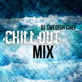 DJ Swedish Chef - Chill Out Mix