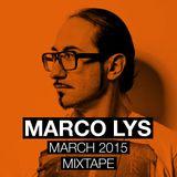 Marco Lys March 2015 Mixset