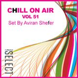 Chill On Air Vol 51- World Edition