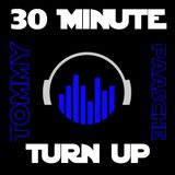 30 Minute Turn Up | DJ Tommy Paasche | Cutmaster Music