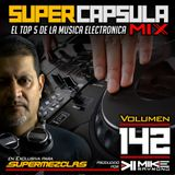 #SuperCapsulaMix - #Volumen 142 - by @DjMikeRaymond