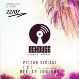 #10 BEHOUSE Radio Show - DJ TXT - (22/07/17)