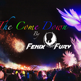 Fenix Fury - The Come Down