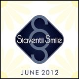 Slaventii Smile - June 2012