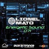 Lionel Mato pres. Energetic Sound 071