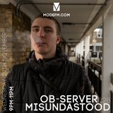 29/11/2017 - Ob-Server B2B Misundastood - Mode FM