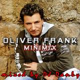 DJ Danby - Oliver Frank Hitmix 2013 (Long Version)