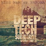 QDM - PARONA vs MISS M&M - DEEP TECH SUBMARINE - VOLUME 2