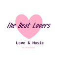 The Beat Lovers Pres. Love & Music - Episode 12