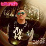 Trex Launch Promo mix