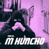 This is M Huncho (Mix)