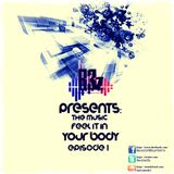 Biostylez- The Music Feel It In Your Body (Episode 1)