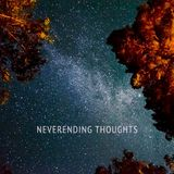 Neverending Thoughts