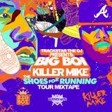 Shoes for Running Tour Mixtape (Big Boi vs Killer Mike)