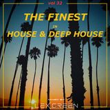 The Finest in House & Deep House vol 32 mixed by LEX GREEN