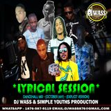 DJ WASS & SIMPLE YOUTHS PRODUCTION - LYRICAL SESSION_DANCEHALL MIX_OCTOBER 2017_(EXPLICIT VERSION)