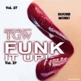 Tommy Gee White - Funk It Up! Vol. 27